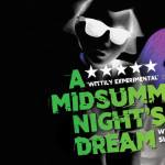 英國工作假期—A Midsummer Night's Dream
